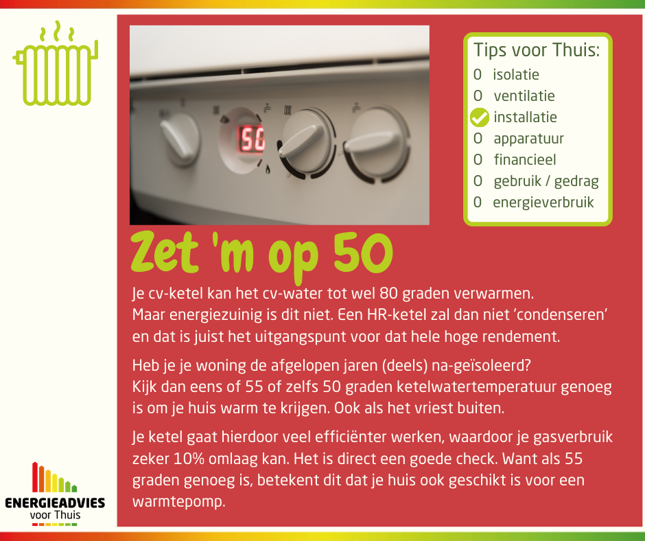 Tip voor Thuis: zet de temperatuur van je cv-water op 50