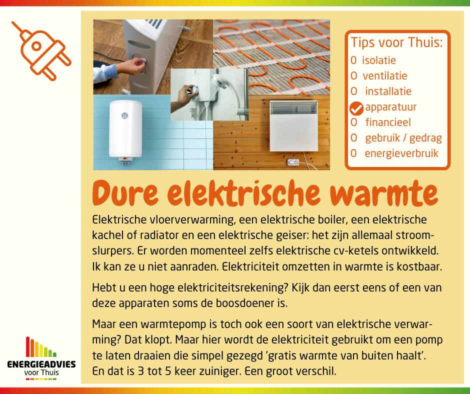 een overzicht van toestellen die dure elektrische warmte maken